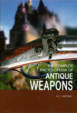 ENCYCLOPEDIA OF ANTIQUE WEAPONS