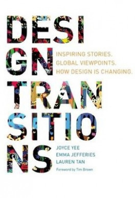 DESIGN TRANSITIONS: UNTOLD STORIES ON HOW DESIGN PRACTISES ARE TRANSITION