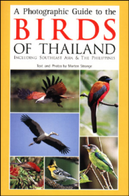 PHOTOGRAPHIC GUIDE TO THE BIRDS OF THAILAND, A