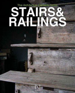 THAI ARCHITECTURE ELEMENTS SERIES: STAIRS & RAILINGS