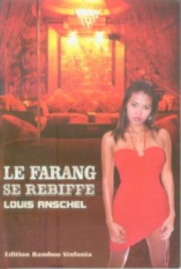 LE FARANG SE REBIFFE (FRENCH EDITION OF A FARANG STRIKES BACK)