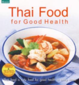 THAI FOOD FOR GOOD HEALTH