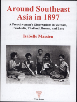 AROUND SOUTHEAST ASIA IN 1897