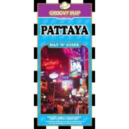 GROOVY MAP: PATTAYA MAP 'N' GUIDE