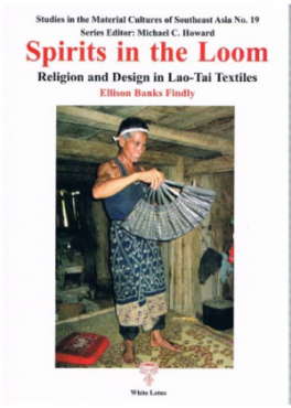 SPIRITS IN THE LOOM: RELIGION AND DESIGN IN LAO-THAI TEXTILES