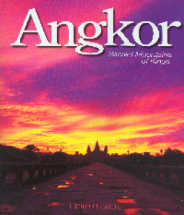 ANGKOR: THE SACRED MOUNTAINS OF KINGS