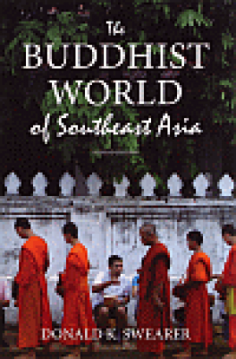 BUDDHIST WORLD OF SOUTHEAST ASIA, THE (SECOND ED.)