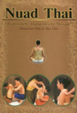 NUAD THAI: TRADITIONAL THAI MASSAGE (GERMAN ED.)