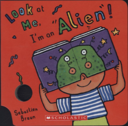 LOOK AT ME MASK BOOK: I'M A ALIEN!