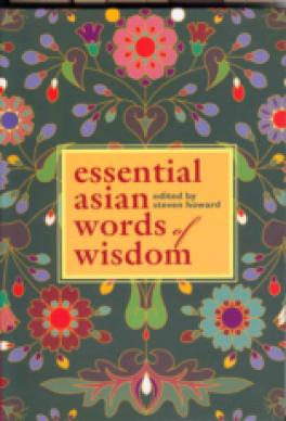 ESSENTIAL ASIAN WORDS OF WISDOM