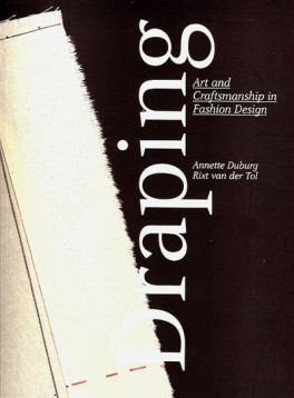 DRAPING: ART AND CRAFTSMANSHIP IN FASHION DESIGN