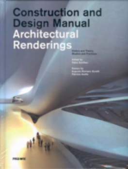 CONSTRUCTION & DESIGN MANUAL: ARCHITECTURAL RENDERING