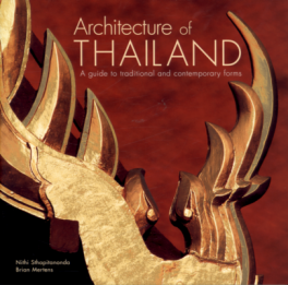 ARCHITECTURE OF THAILAND: A GUIDE TO TRADITIONAL AND CONTEMPORARY FORM(PROMO)