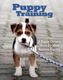 PUPPY TRAINING: OWNER'S WEEK-BY-WEEK TRAINING GUIDE