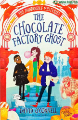 DUNDOODLE MYSTERIES 01 THE CHOCOLATE FACTORY GHOST