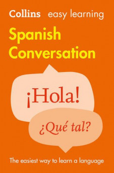 COLLINS EASY LEARNING SPANISH CONVERSATION (2ND ED.)