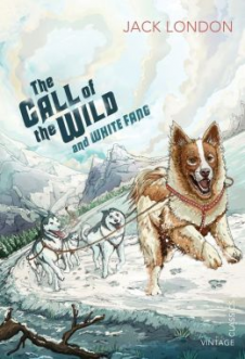 CALL OF THE WILD AND WHITE FANG, THE (VINTAGE CHILDREN'S CLASSICS)