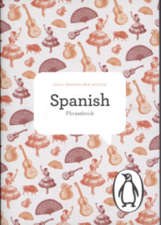 PENGUIN PHRASEBOOK, THE: SPANISH