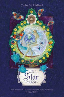 STAR TAROT, THE: YOUR PATH TO SELF-DISCO
