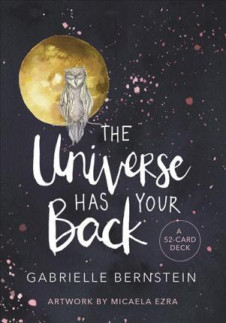 UNIVERSE HAS YOUR BACK, THE: A 52-CARD DECK