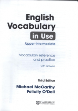 ENGLISH VOCABULARY IN USE: UPPER INTERMEDIATE WITH ANSWERS TCD (3RD ED )