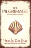 PILGRIMAGE, THE: A CONTEMPORARY QUEST FOR ANCIENT WISDOM