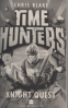 TIME HUNTER #2: KNIGHT QUEST