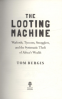 LOOTING MACHINE, THE: WARLORDS, TYCOONS, SMUGGLERS AND THE SYSTEMATIC THEFT OF AFRICA'S WEALTH