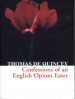 CONFESSIONS OF AN ENGLISH OPIUM ENTER