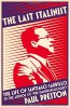 LAST STALINIST, THE: THE LIFE OF SANTIAGO CARRILLO