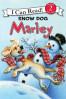 MARLEY: SNOW DOG MARLEY  (I CAN READ 2)
