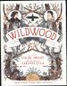 WILDWOOD CHRONICLES #1, THE: WILDWOOD