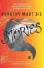 DOROTHY MUST DIE STORIES (THREE PREQUEL NOVELLAS)