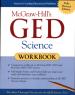 MH'S GED SCIENCE WORKBOOK (1ST ED)(1ST ED)