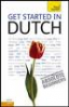 TEACH YOURSELF GUIDE: GET STARTED IN DUTCH (4TH ED.)(W/2 AUD CD)