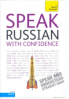 TEACH YOURSELF GUIDE: SPEAK RUSSIAN WITH CONFIDENCE (2ND ED.)(W/3 AUD CD.)