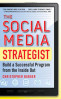 SOCIAL MEDIA STRATEGIST, THE: BUILD A SUCCESSFUL PROGRAM FROM THE INSIDE OUT