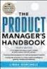 PRODUCT MANGER'S HANDBOOK, THE: (4TH ED.)