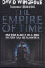 EMPIRE OF TIME, THE: ROADS TO MOSCOW: BOOK ONE