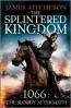 SPLINTERED KINGDOM, THE
