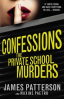CONFESSIONS #2: THE PRIVATE SCHOOL MURDERS