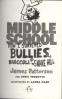 MIDDLE SCHOOL #4: HOW I SURVIVED BULLIES, BROCCOLI, AND SNAKE HILL