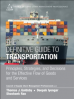 DEFINITIVE GUIDE TO TRANSPORTATION, THE: PRINCIPLES, STRATEGIES, AND DECISIONS FOR THE EFFECTIVE FLOW OF GOODS AND SERVICES, L/E