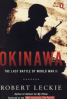 OKINAWA THE LAST BATTLE OF WORLD WAR II