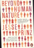 BEYOND HUMAN NATURE: HOW CULTURE AND EXPERIENCE SHAPE OUR LIVES
