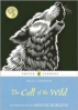 CALL OF THE WILD (PUFFIN CLASSIC RELAUNCH), THE