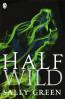 HALF BAD 02: HALF WILD