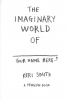 IMAGINARY WORLD OF..., THE