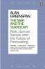 MAP AND THE TERRITORY 2.0, THE: RISK, HUMAN NATURE, AND THE FUTURE OF FORECASTING