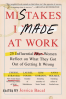 MISTAKES I MADE AT WORK: 25 INFLUENTIAL WOMEN REFLECT